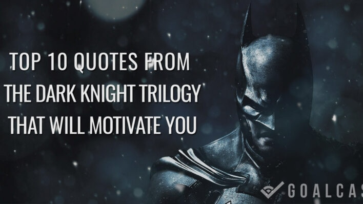 Top 10 motivational Quotes From Batman Dark Knight Trilogy That Will Motivate You