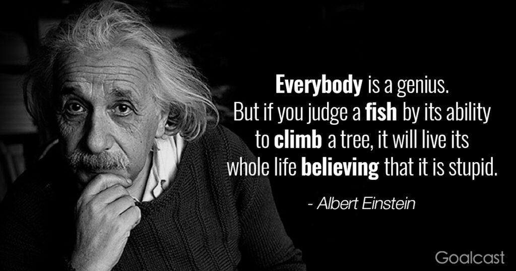 Inspiring Albert Einstein quotes - Everybody is a Genius