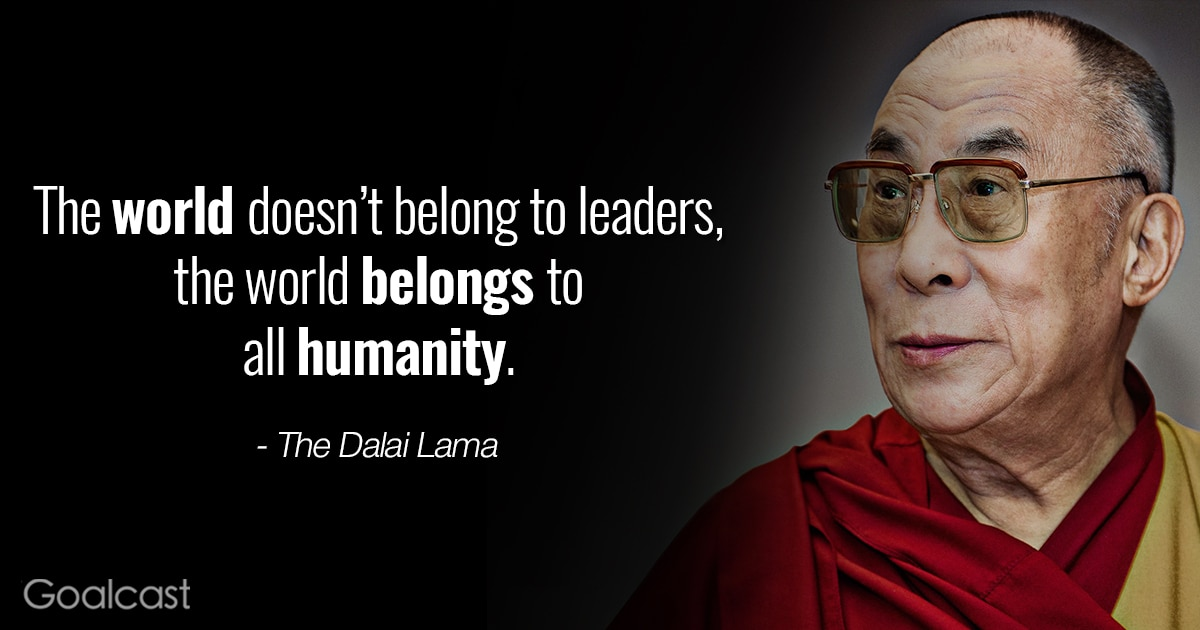 inspiring dalai lama quotes - world belongs to humanity