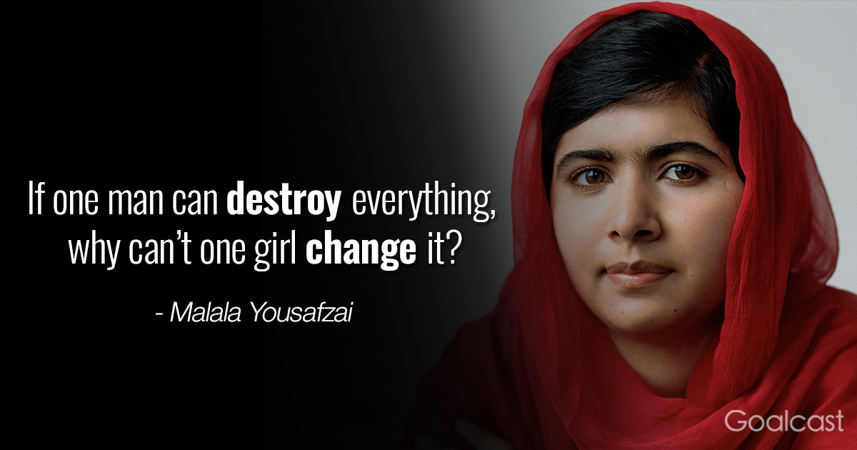 Most inspiring Malala Yousafzai quotes - Why can't one girl change it?