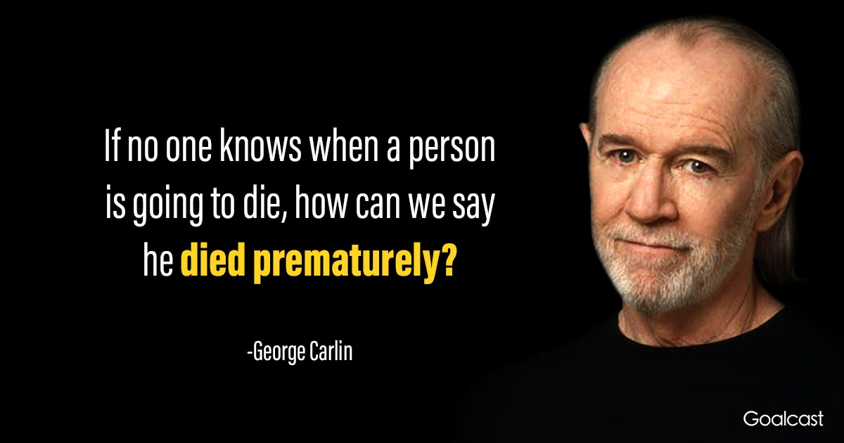 George Carlin quotes about death