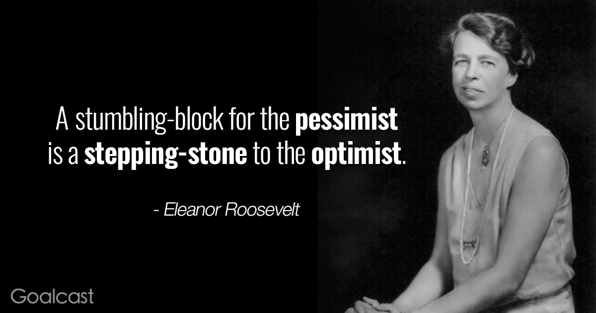 Eleanor Roosevelt quotes - stumbling-block is a stepping stone