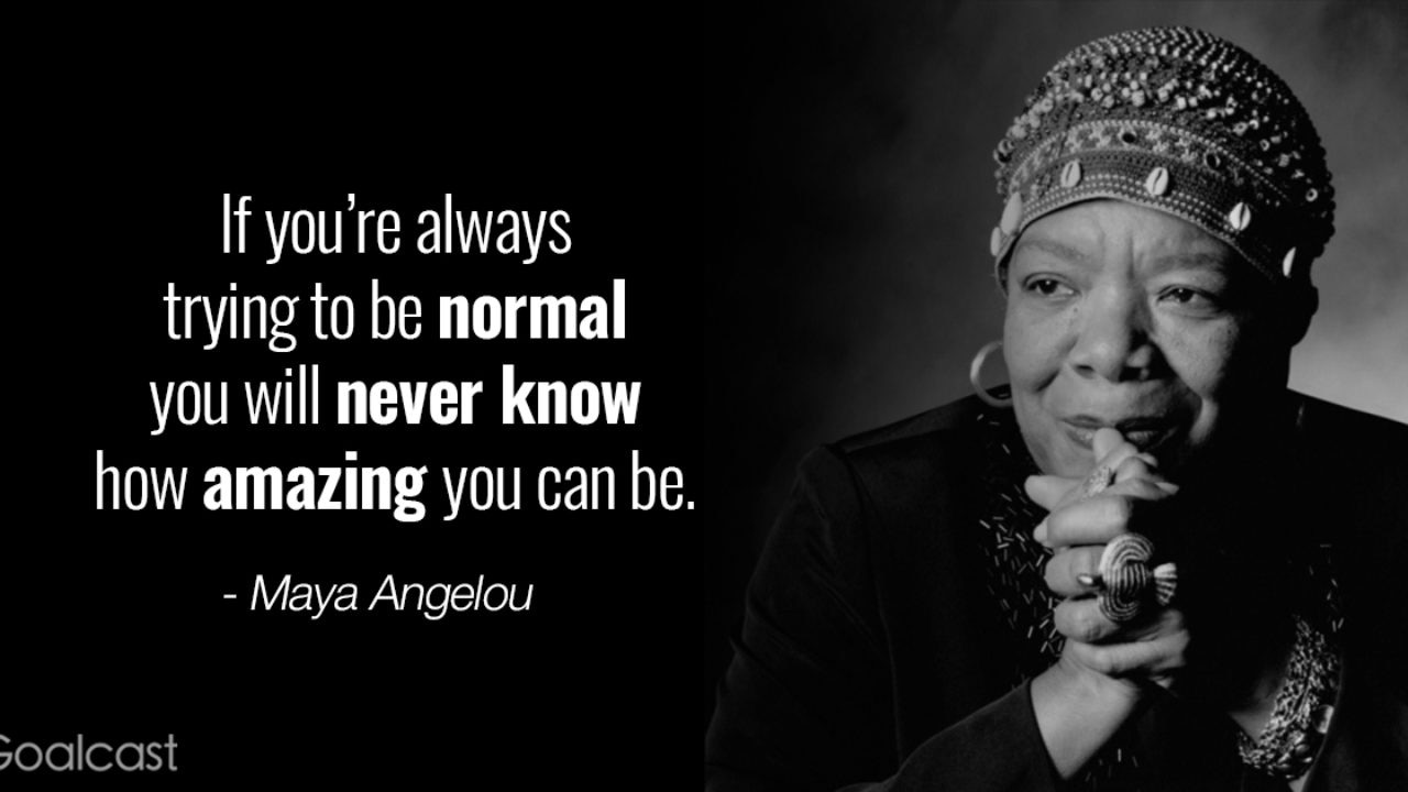 5 Maya Angelou Quotes To Inspire Your Life  Goalcast