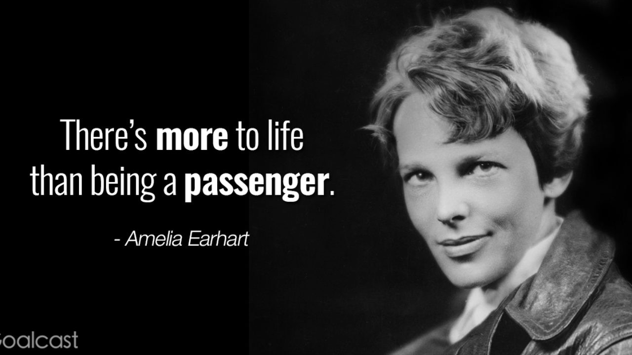 Top 18 Amelia Earhart Quotes to Inspire You to Soar | Goalcast