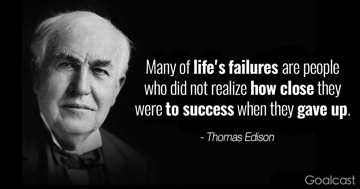Top 20 Thomas Edison Quotes to Motivate You to Never Quit