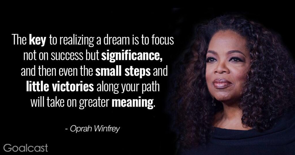 Jumpstart Your Journey: Oprah Winfrey quote on reaching your dream