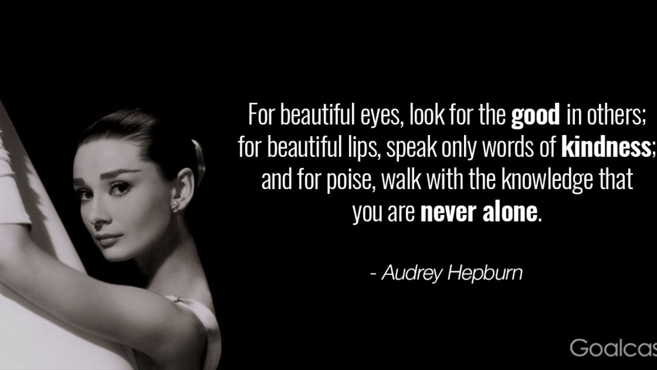 Top 28 Most Inspiring Audrey Hepburn Quotes to Open Your Heart ...
