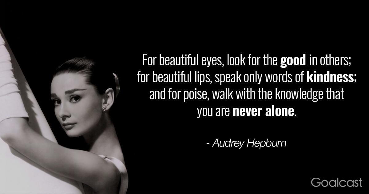 Audrey Hepburn quotes - Never alone