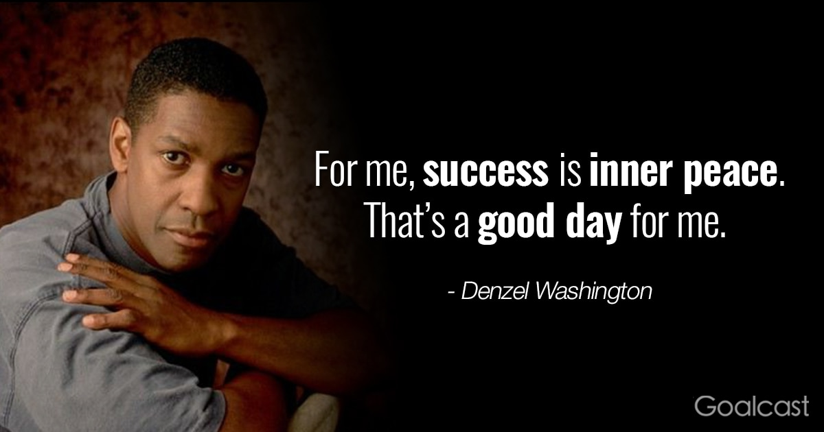 Denzel Washington Quote On Success   Success Is Inner Peace