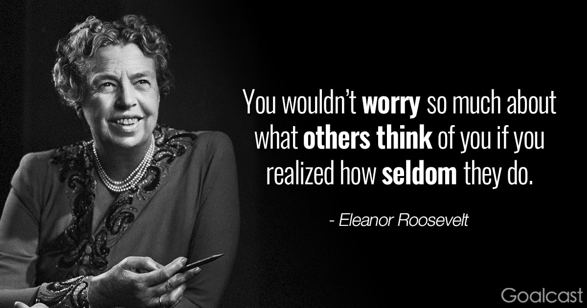 Eleanor Roosevelt Quotes On Being Yourself