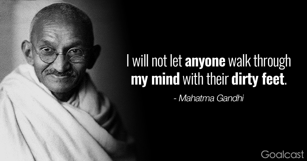 Mahatma Gandhi quote about loving yourself - Dirty feet