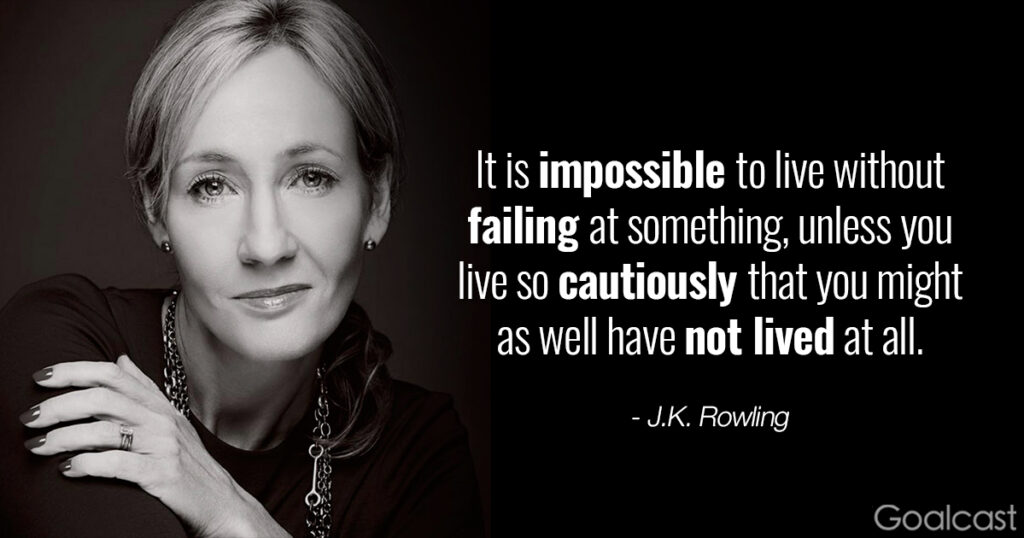 J.K. Rowling quote on letting go - Impossible not to fail