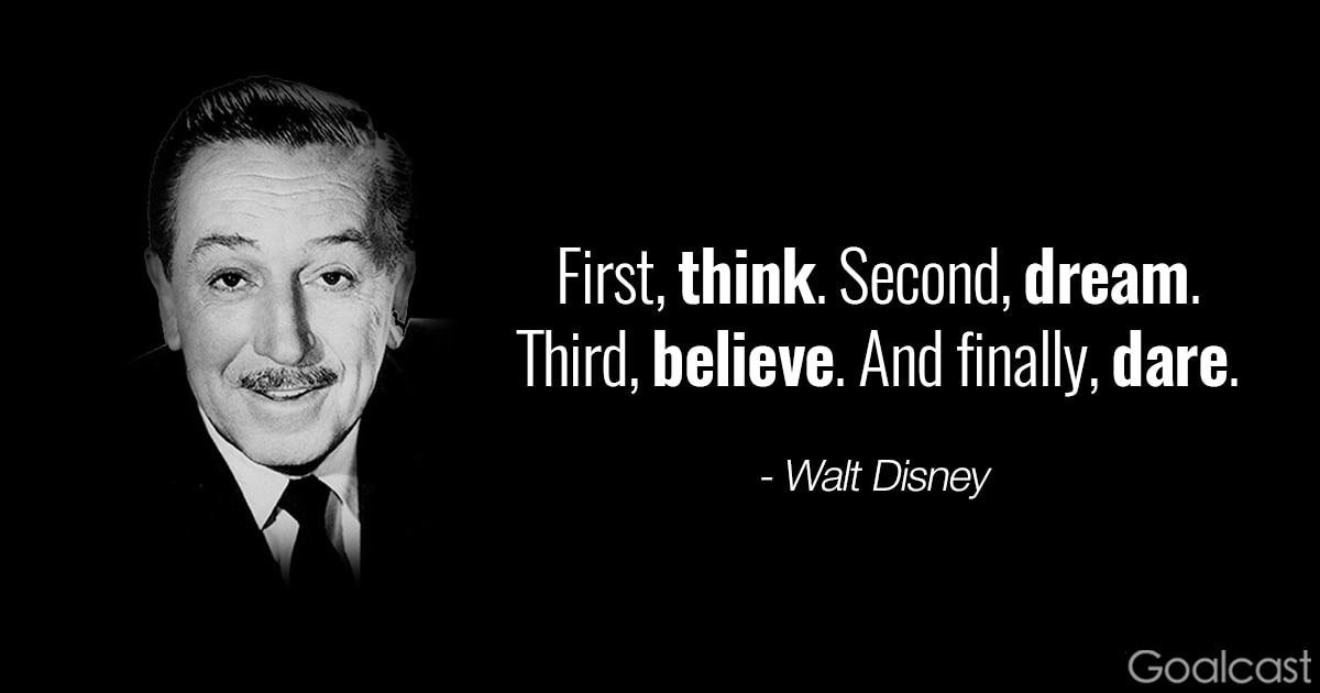 Walt Disney Quote Entrancing Top 15 Walt Disney Quotes To Awaken The Dreamer In You  Goalcast