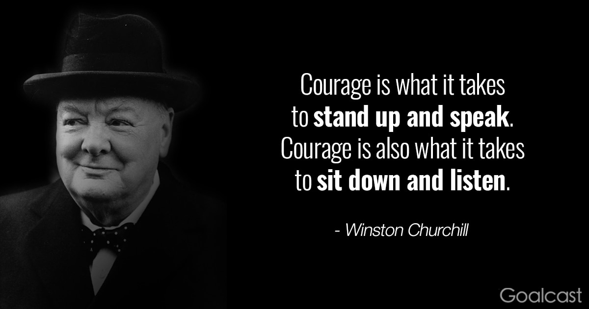 Winston Churchill Quotes Courage Is What It Takes To Stand Up And