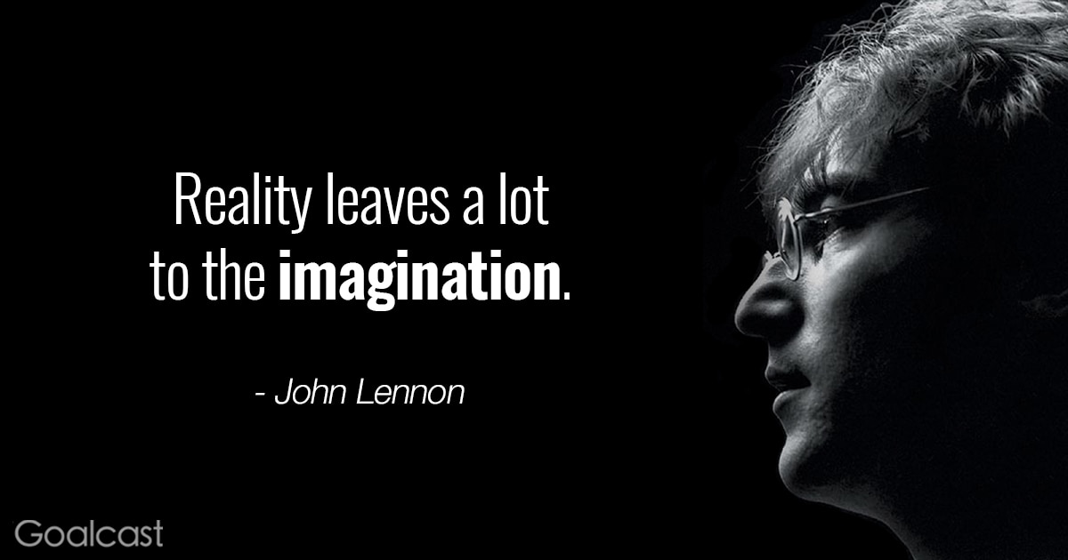 John Lennon quotes - Reality leaves a lot to the imagination