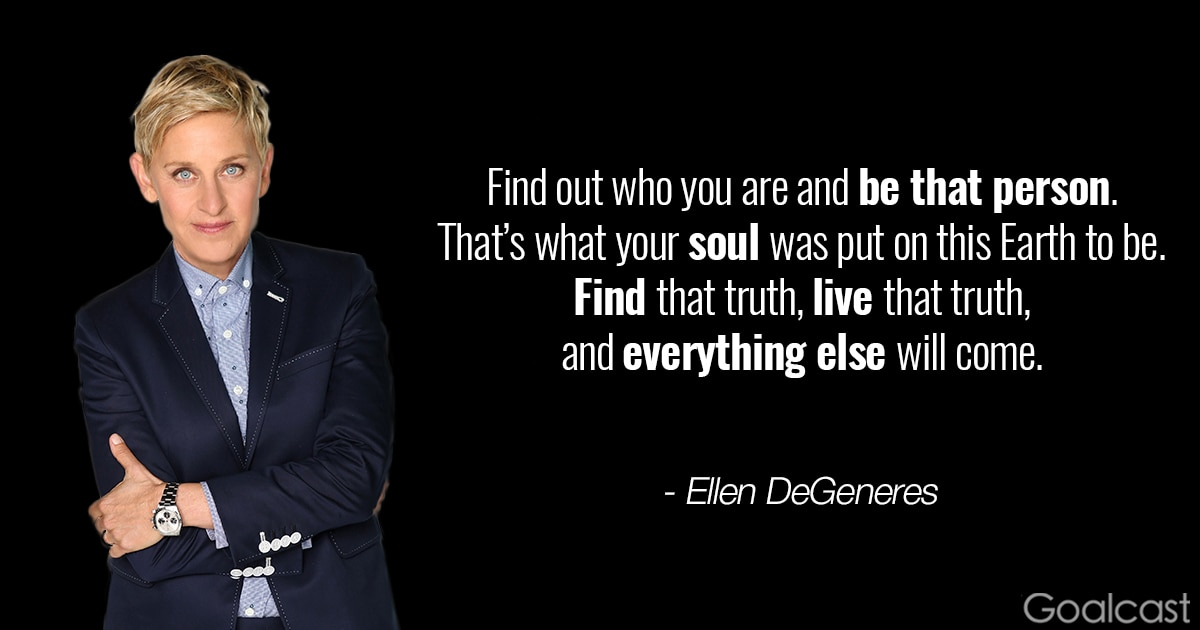 Top 24 Ellen DeGeneres Quotes to Inspire Pride in Who You Are