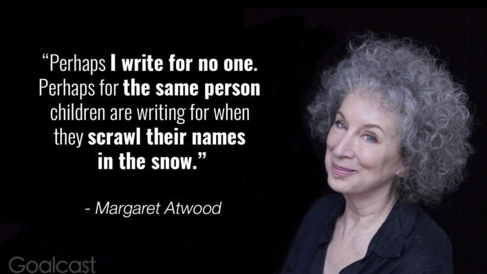 margaret-atwood-quote-write-for-no-one