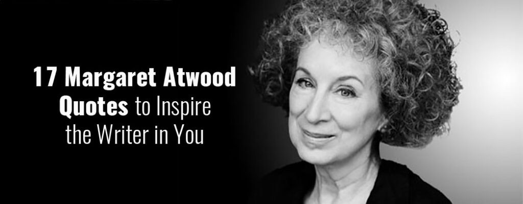 margaret-atwood-quotes-for-writers