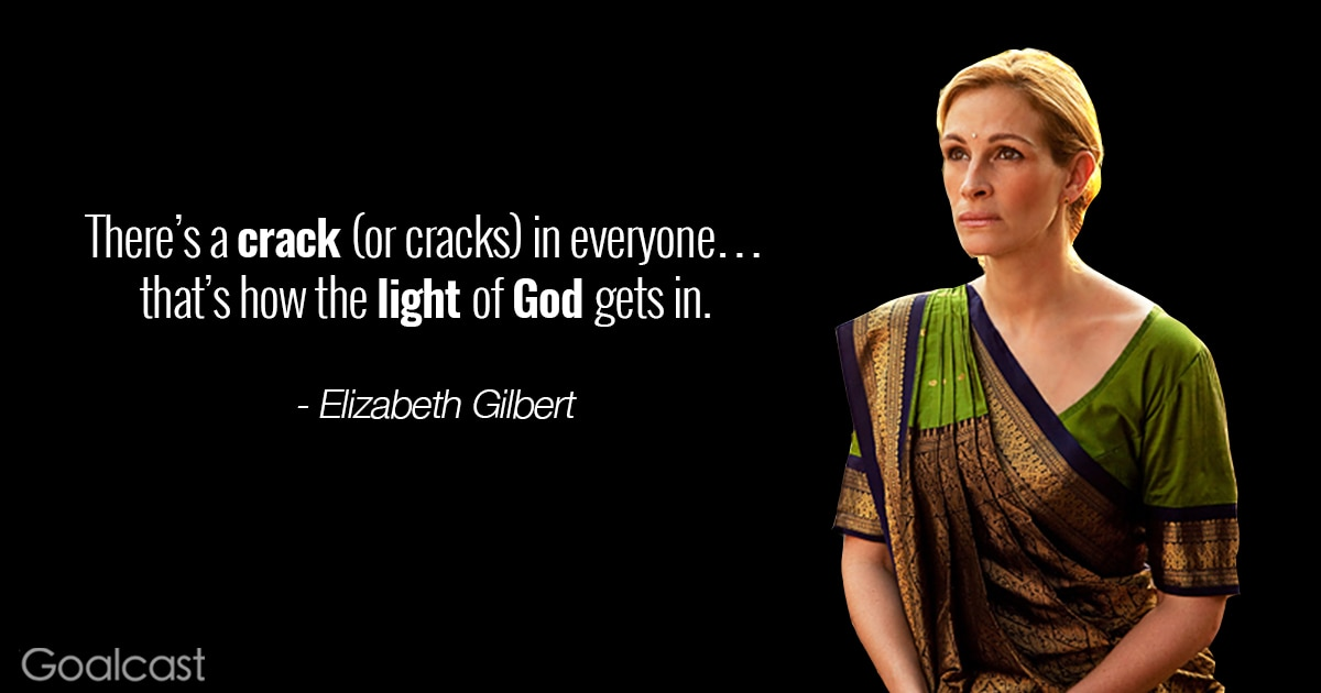 eat pray love quote about god goalcast
