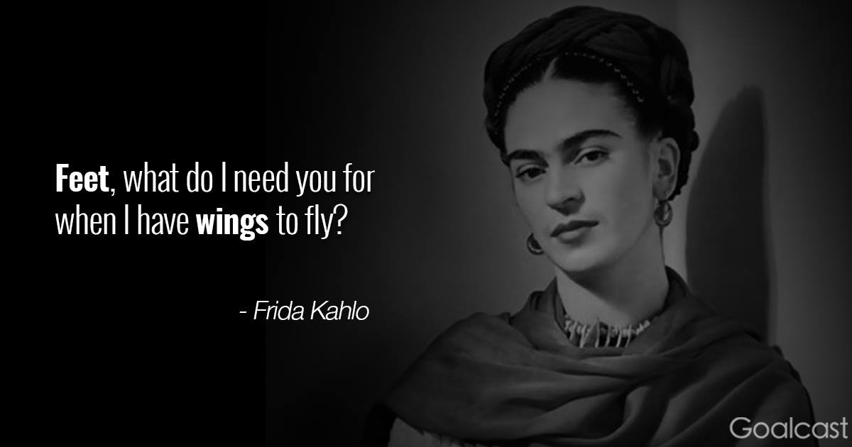 17 frida kahlo quotes to inspire you to turn pain into beauty