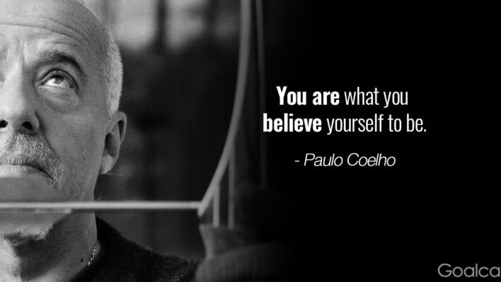 paulo-coelho-quote-you-are-who-you-believe-to-be