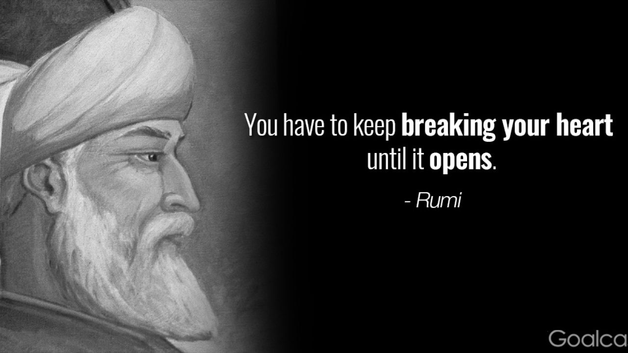 4 Great Rumi Quotes For a More Positive Outlook on Life  Goalcast