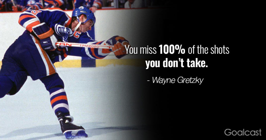 Wayne-gretzky-quote-you-miss-100-percent-of-the-chances-you-dont-take