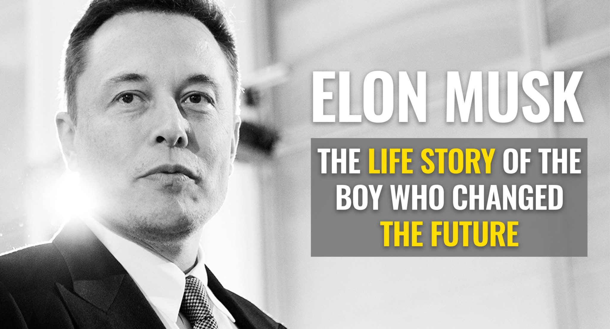 video elon musk s life story how a boy changed the future