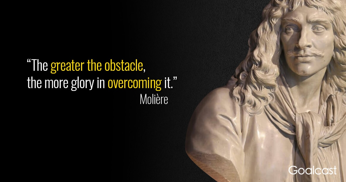 Molière-quote-obstacle