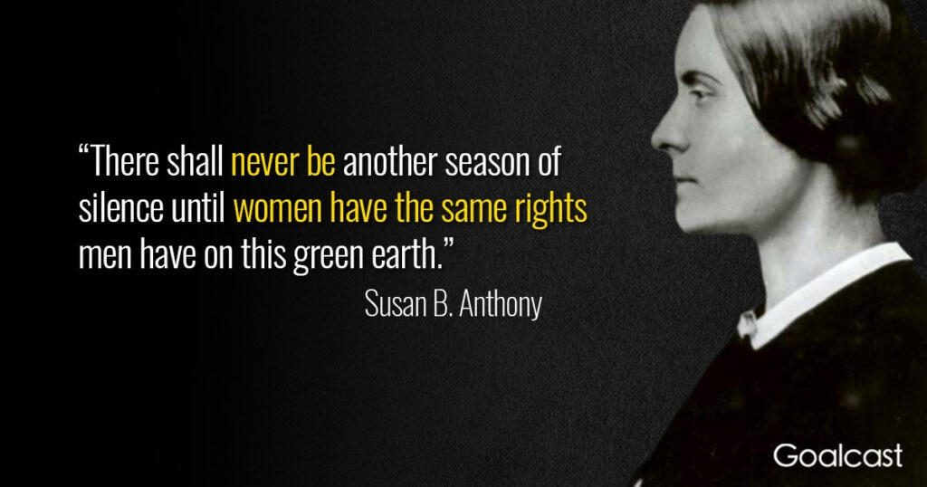 Susan-B-Anthony-quote-women-rights-men-have