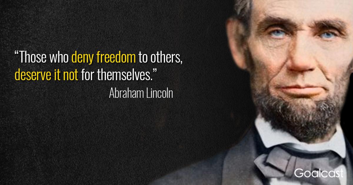 Abraham Lincoln Quote | Abraham Lincoln Quote On Freedom Goalcast