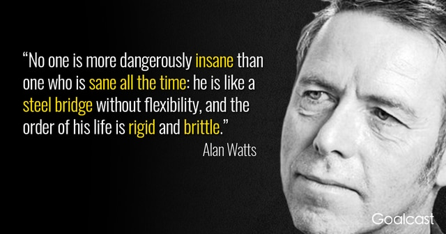 alan-watts-quote-sanity-and-insanity