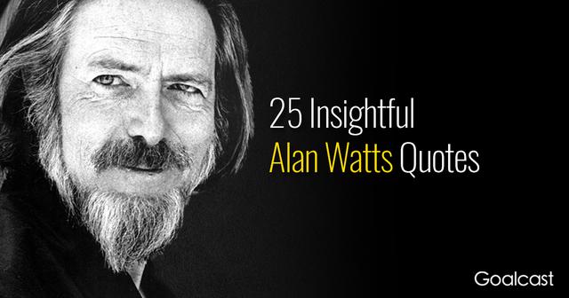 best-alan-watts-quotes