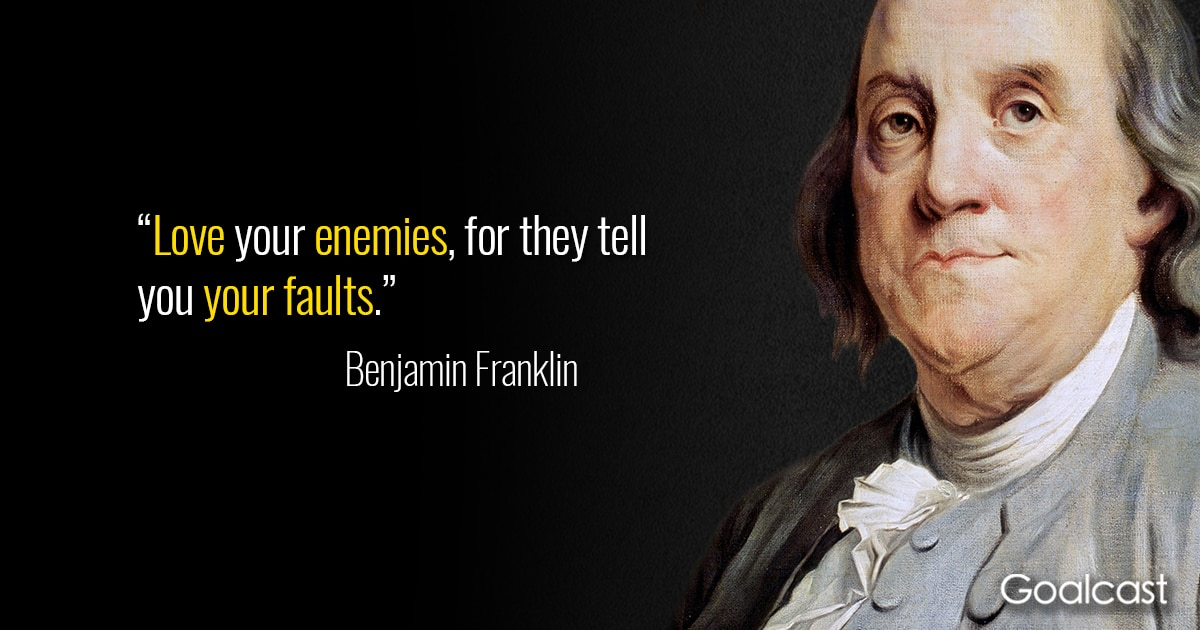 Ben Franklin Quotes 15 Benjamin Franklin Quotes to Make You Wiser   Goalcast Ben Franklin Quotes