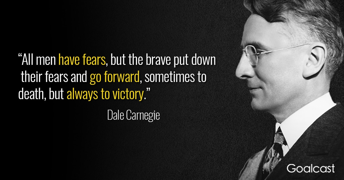 dale-carnegie-fears-brave-victory
