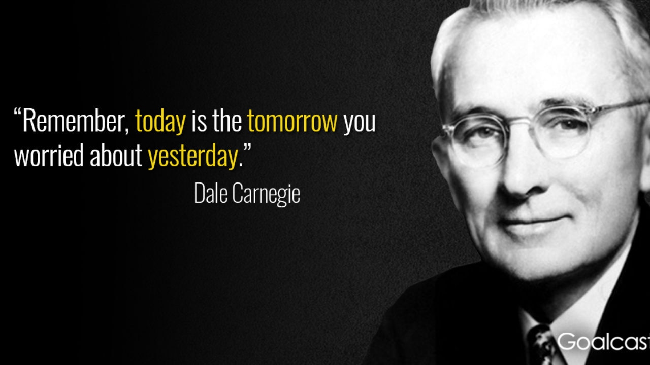 25 Dale Carnegie Quotes to Inspire You to Keep Trying