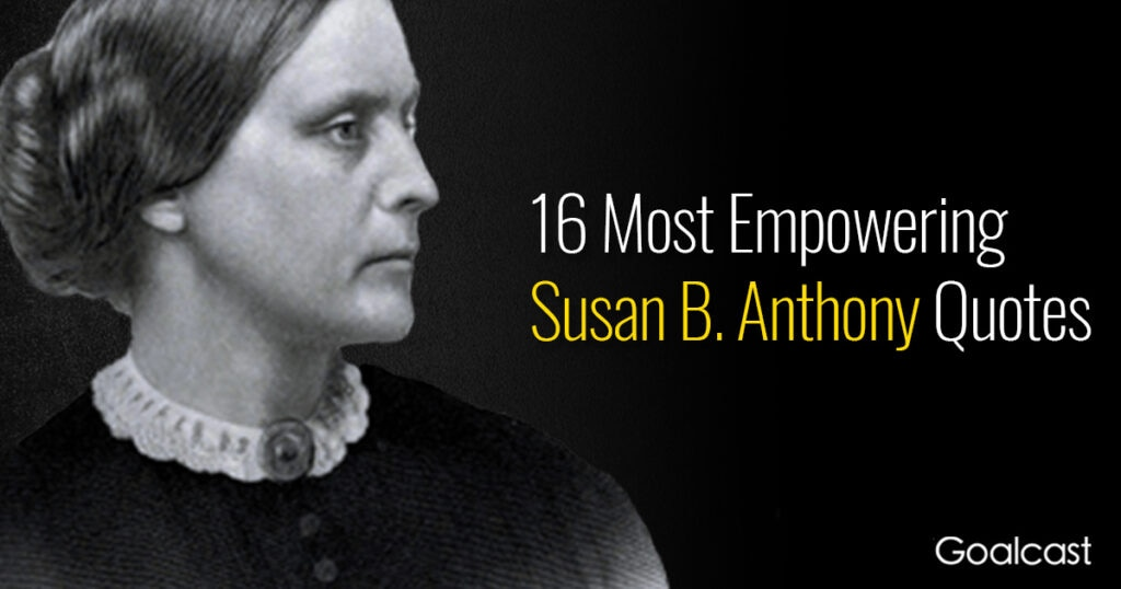 empowering-Susan-B-Anthony-quotes