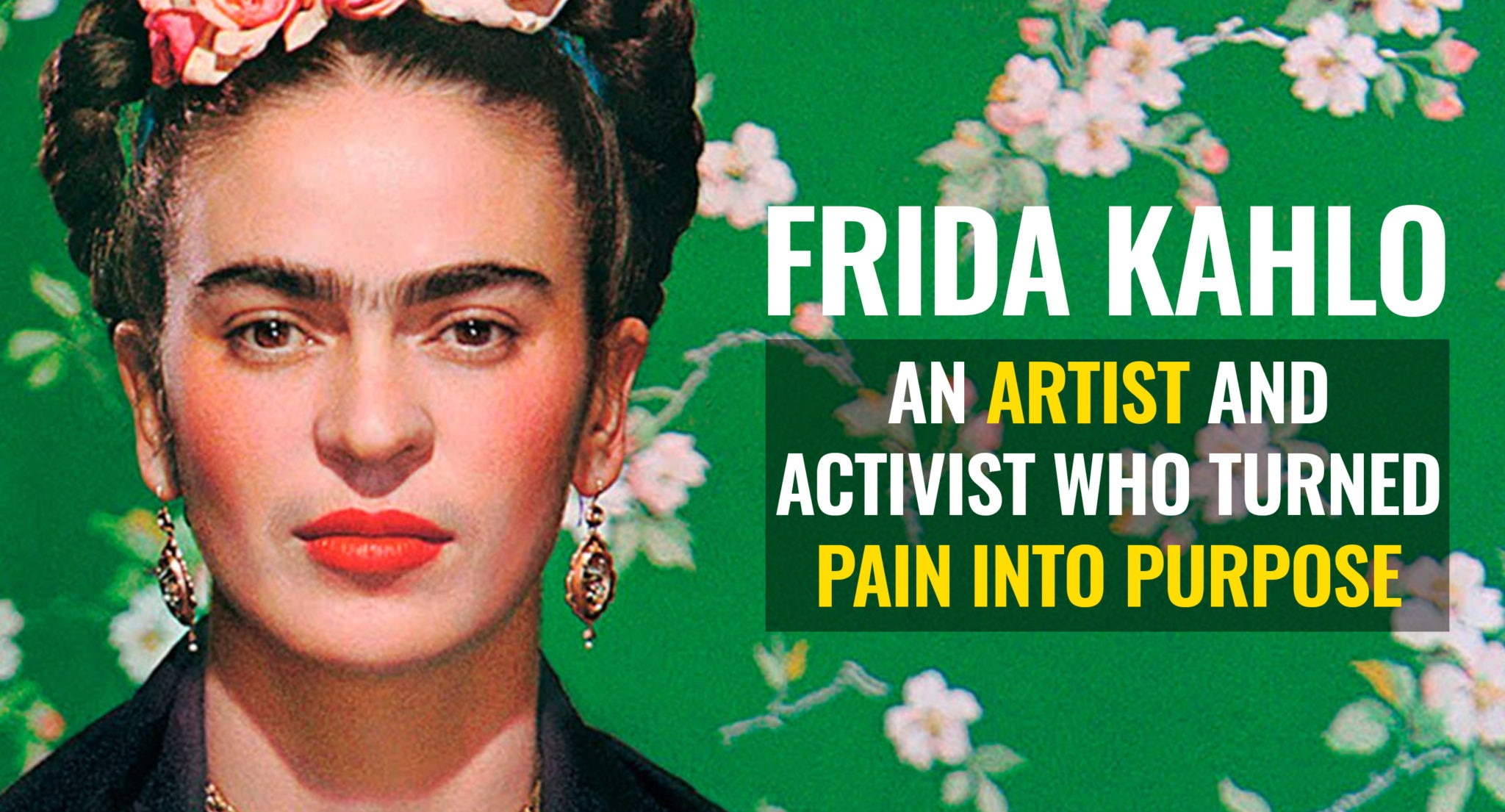 VIDEO] Frida Kahlo\'s Life Story: An Artist & Activist Who Turned ...