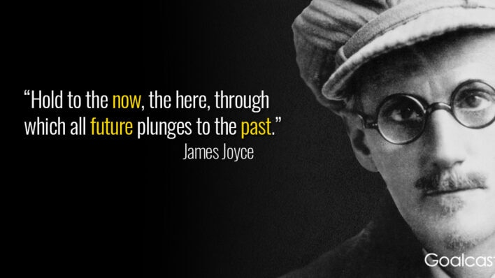 james-joyce-quote-the-now-the-future-the-past