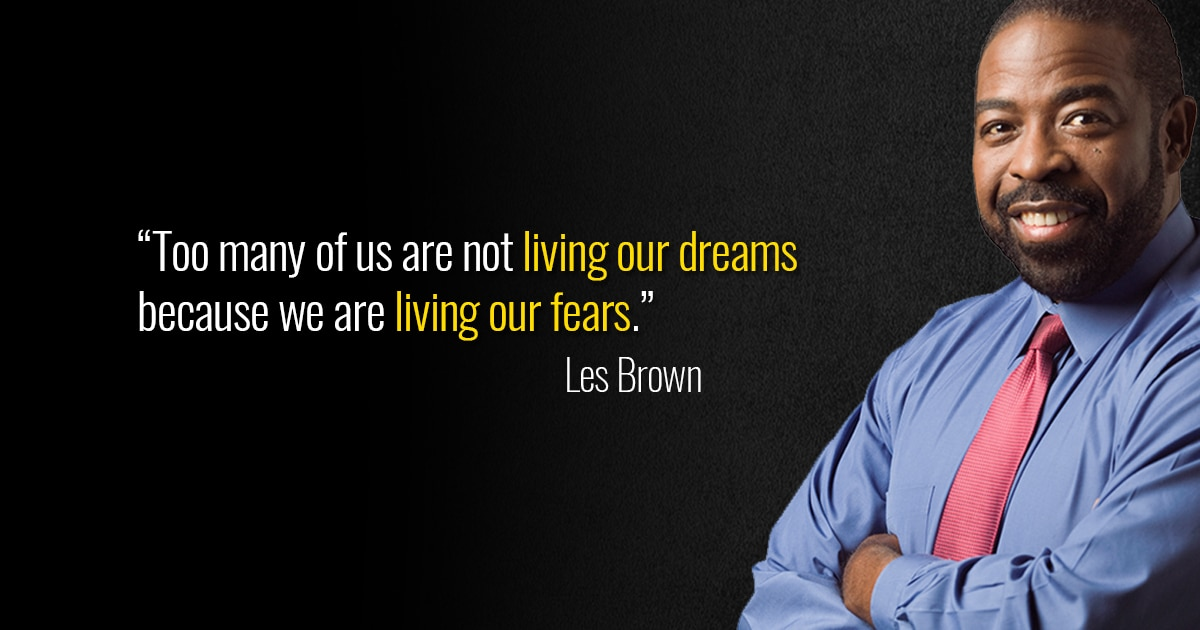 les-brown-living-our-dreams-living-our-fears