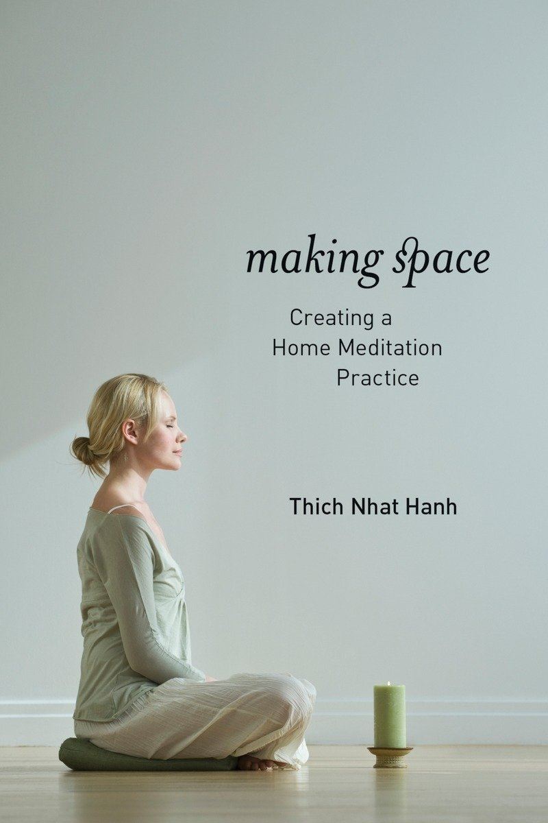 making-space-meditation-book-Thich-Nhat-Hanh