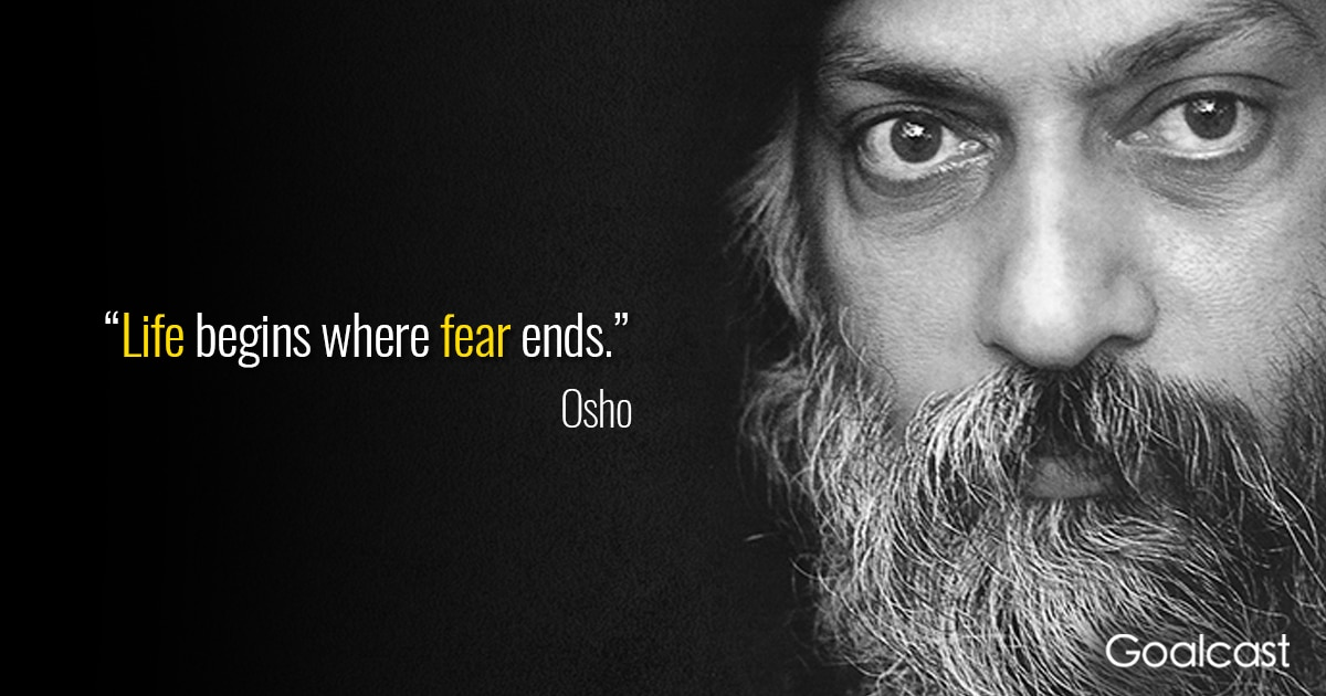 Top 15 osho quotes on self love and compassion goalcast osho quote life begins where fear ends stopboris Image collections