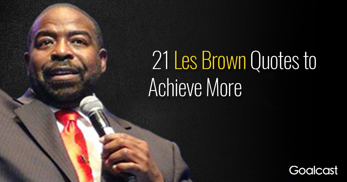 top-les-brown-quotes