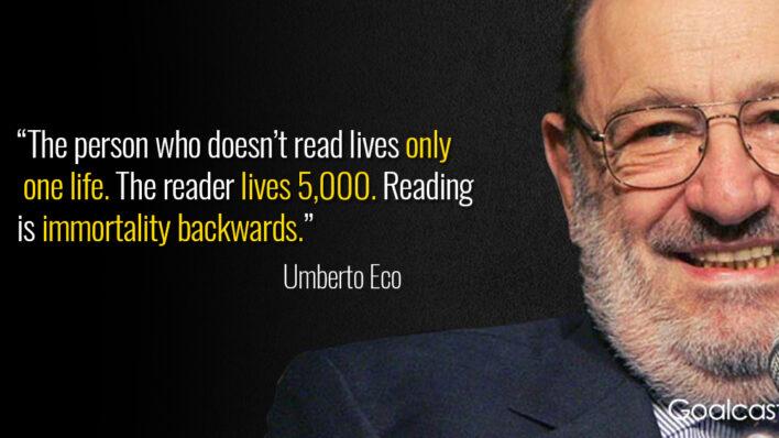 umberto-eco-quote-reading-is-immortality