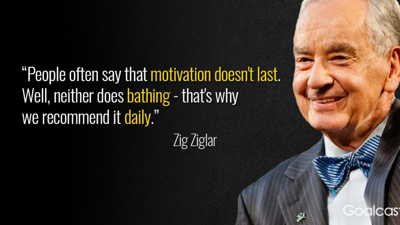 4 Inspiring Zig Ziglar Quotes to Boost Your Willpower