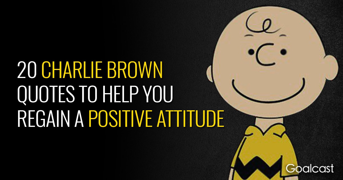 Top Charlie Brown Quote To Help You Regain A Positive