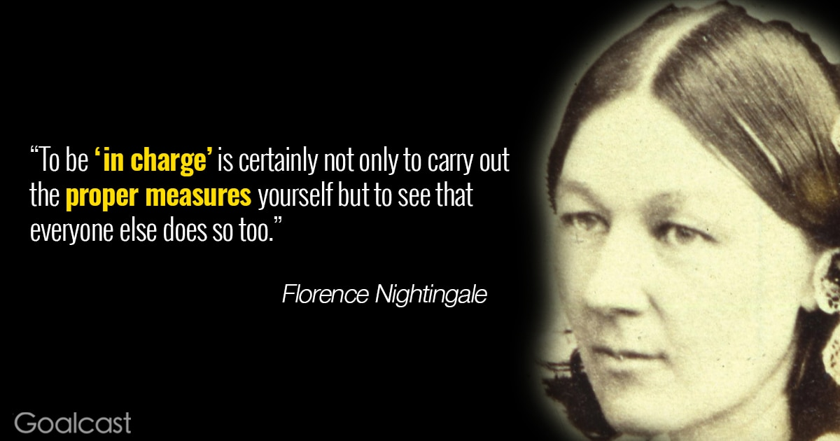 Florence-nightingale-quote-to-be-in-charge | Goalcast