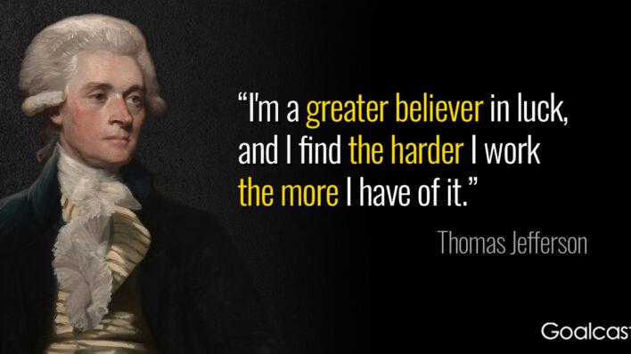 thomas-jefferson-quote-luck-vs-hard-work