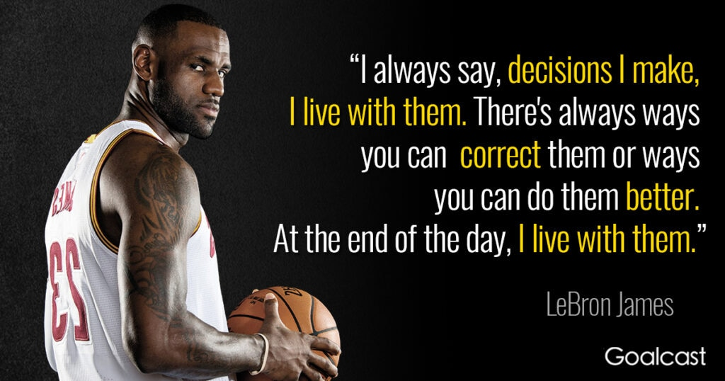 lebron-james-quote-on-taking-decisions