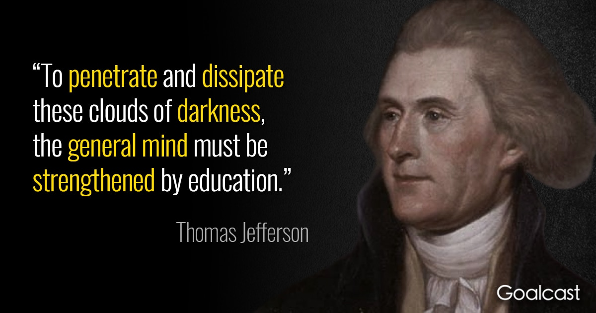 Thomas Jefferson Quote on Education | Goalcast
